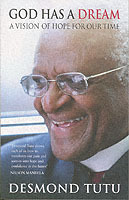 God Has A Dream av Archbishop Desmond Tutu (Heftet)