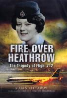 Fire Over Heathrow av Susan Ottaway (Innbundet)