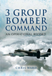 3 Group Bomber Command av Chris Ward (Innbundet)