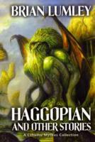 Haggopian and Other Stories av Brian Lumley (Heftet)