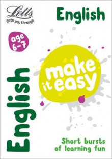 Letts Make it Easy - New Curriculum: English Age 6-7 av Letts KS1, Louis Fidge og Lynne Huggins-Cooper (Heftet)
