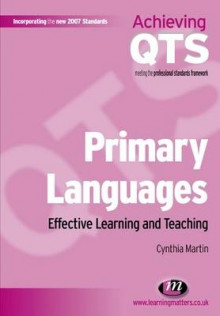 Primary Languages: Effective Learning and Teaching av Cynthia Martin (Heftet)