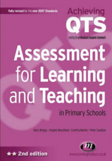 Assessment for Learning and Teaching in Primary Schools av Mary Briggs, Angela Woodfield, Peter Swatton og Cynthia Martin (Heftet)
