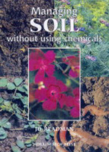 Managing Soil Without Using Chemicals av Jo Readman (Heftet)