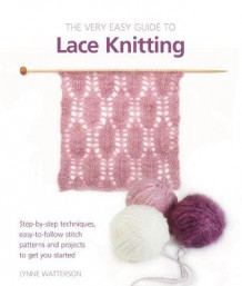 Very Easy Guide to Lace Knitting av Lynne Watterson (Heftet)