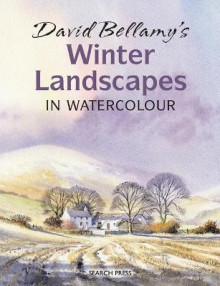 David Bellamy's Winter Landscapes av David Bellamy (Heftet)