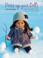 Dress Up Your Dolls av Lise Nymark (Heftet)