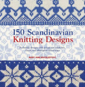 150 Scandinavian knitting designs av Mary Jane Mucklestone (Heftet)