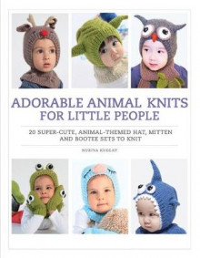 Adorable Animal Knits for Little People av Nuriya Khegay (Heftet)