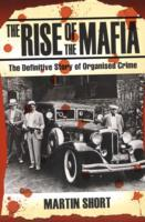 The Rise of the Mafia av Martin Short (Heftet)