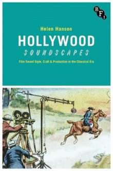 Hollywood Soundscapes av Helen Hanson (Innbundet)