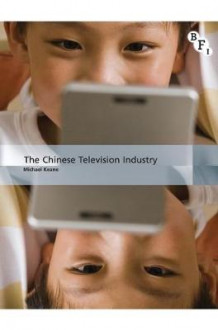 The Chinese Television Industry av Sir Michael Keane (Heftet)
