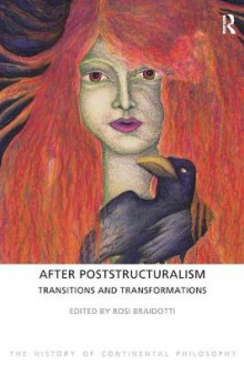 After Poststructuralism av Rosi Braidotti (Innbundet)