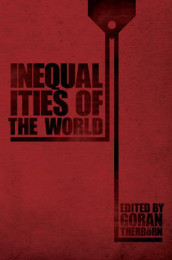 Inequalities of the World av Goran Therborn (Innbundet)