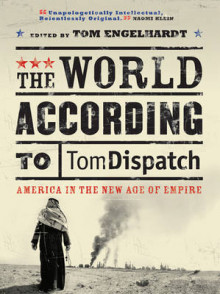 The World According to Tomdispatch av John Brown, Ira Chernos, Noam Chomsky, Michael T. Klare, Juan R.I. Cole, Mike Davis, Mark Danner, Greg Grandin og Adam Hochschild (Heftet)