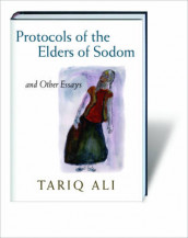 The Protocols of the Elders of Sodom av Tariq Ali (Innbundet)