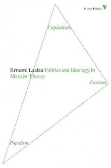 Politics and Ideology in Marxist Theory av Ernesto Laclau (Heftet)