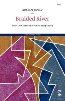 Braided River av Anselm Hollo (Heftet)