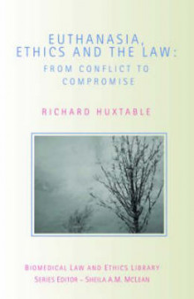 Euthanasia, Ethics and the Law av Richard Huxtable (Heftet)