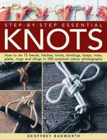 Step-By-Step Essential Knots av Geoffrey Budworth (Heftet)