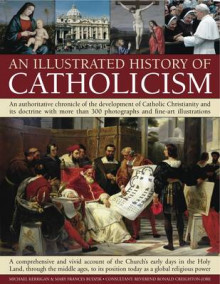 An Illustrated History of Catholicism av Mary Frances Budzik, Michael P. Kerrigan og Reverend Ronald Creighton-Jobe (Heftet)