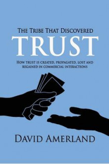 The Tribe That Discovered Trust av David Amerland (Heftet)