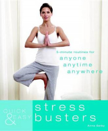 Quick & Easy Stress Busters av Anna Selby (Heftet)
