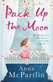 Pack Up the Moon av Anna McPartlin (Heftet)