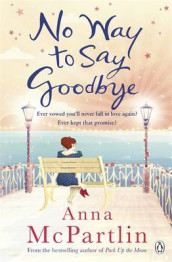 No Way To Say Goodbye av Anna McPartlin (Heftet)