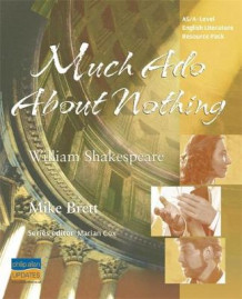 AS/A-Level English Literature: Much Ado About Nothing Teacher Resource Pack av Mike Brett (Spiral)