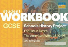 GCSE Schools History Project Enquiry in Depth: The American West, 1840-95 Workbook av John Collingwood (Heftet)