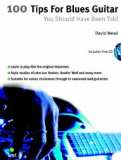 100 Tips for Blues Guitar av David Mead (Bok uspesifisert)