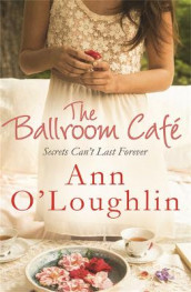 The Ballroom Cafe av Ann O'Loughlin (Heftet)