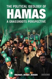 The Political Ideology of Hamas av Michael Irving Jensen (Innbundet)
