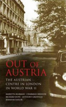 Out of Austria av Marietta Bearman, Charmian Brinson, Richard Dove, Anthony Grenville og Jennifer Taylor (Innbundet)