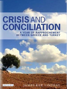 Crisis and Conciliation av James Ker-Lindsay (Innbundet)
