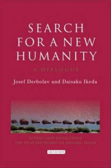 Search for a New Humanity av Josef Derbolav og Daisaku Ikeda (Innbundet)