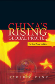 China's Rising Global Profile av Harsh V. Pant (Innbundet)
