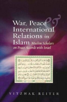 War, Peace & International Relations in Islam av Yitzhak Reiter (Heftet)