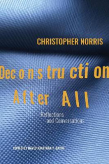 Deconstruction After All av Christopher Norris (Heftet)