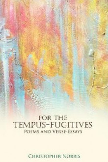 For the Tempus-Fugitives av Christopher Norris (Heftet)