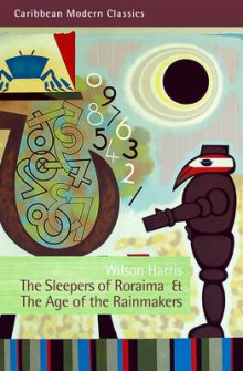 The Sleepers of Roraima & The Age of the Rainmakers av Harris Wilson (Heftet)