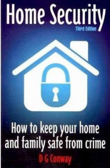 Home Security av D. G. Conway (Heftet)