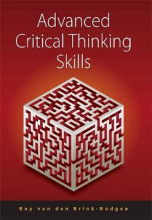 Advanced Critical Thinking Skills av Roy van den Brink-Budgen (Heftet)