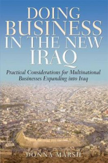Doing Business in the New Iraq av Donna Marsh (Heftet)