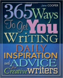 365 Ways To Get You Writing av Jane Cooper (Heftet)
