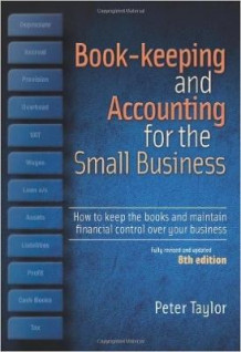 Book-Keeping & Accounting for the Small Business av Peter Taylor (Heftet)