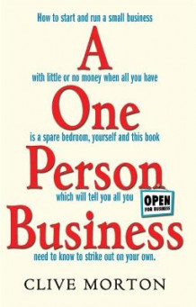 A One Person Business av Clive Morton (Heftet)