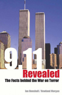 9/11 revealed : challenging the facts behind the war on terror av Ian Henshall (Heftet)
