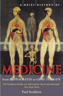 A Brief History of Medicine av Paul Strathern (Heftet)